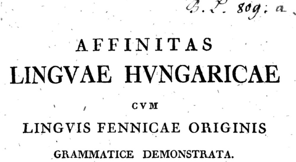 Sámuel Gyarmathi et l'estonien : aux origines de la grammaire comparée des langues finno-ougriennes